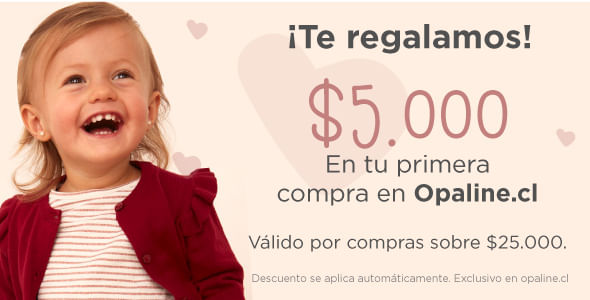 Te Regalamos $5.000   Opaline